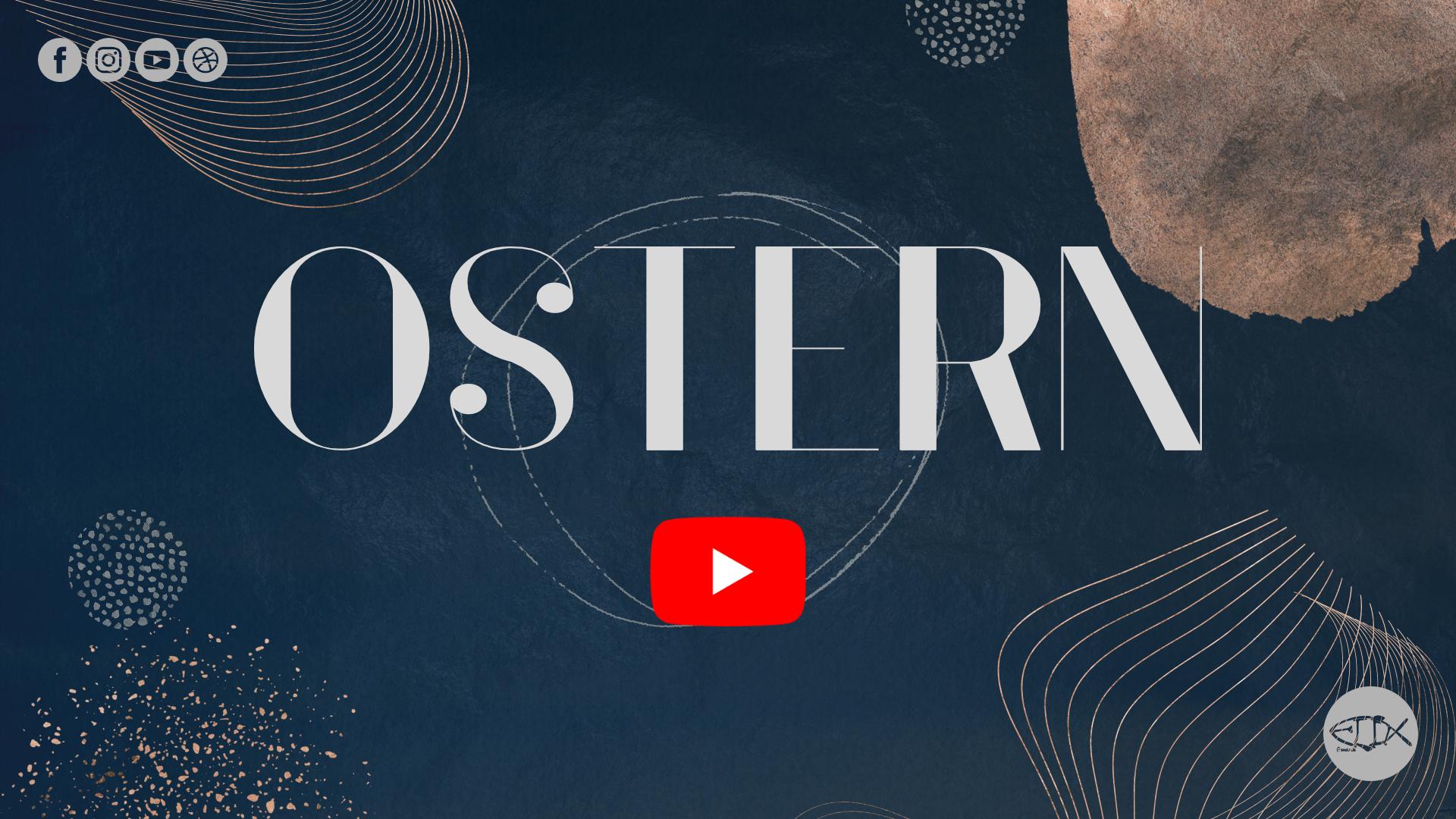 OSTERN 2021 – ONLINE